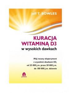 kuracja witamina d3-w-wysokich dawkach jeff bowles